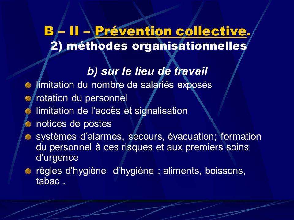 B – II – Prévention collective. 2) méthodes organisationnelles