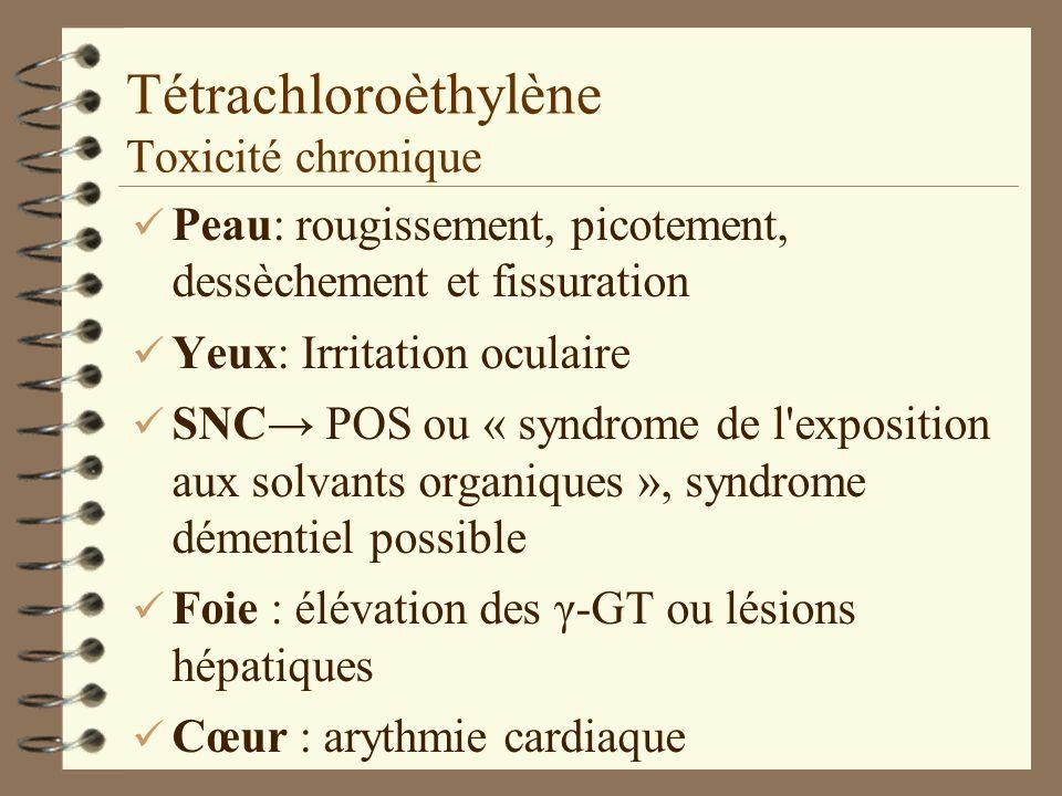 Tétrachloroèthylène Toxicité chronique