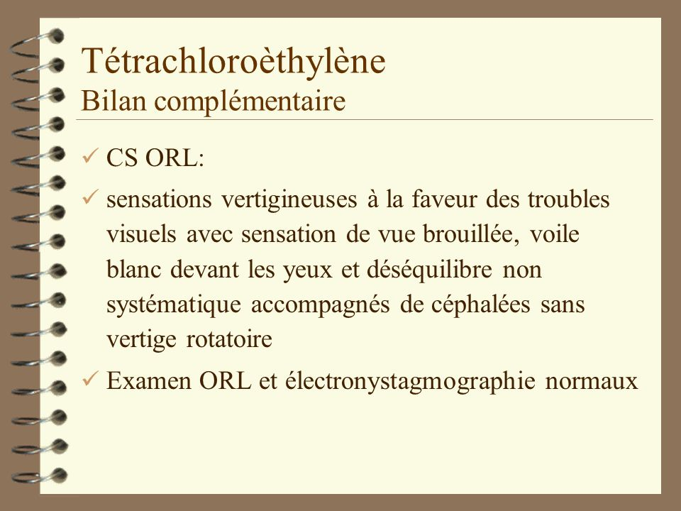 Tétrachloroèthylène Bilan complémentaire