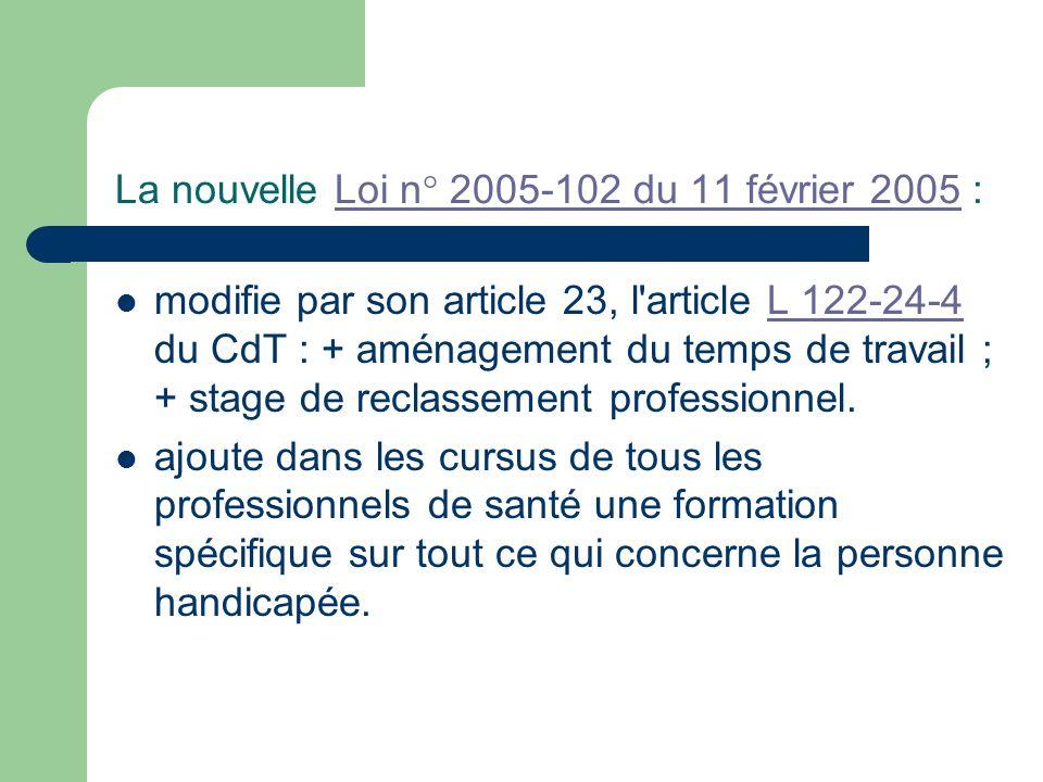 La nouvelle Loi n° 2005-102 du 11 février 2005 :