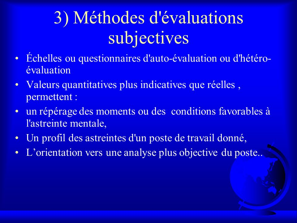 3) Méthodes d évaluations subjectives