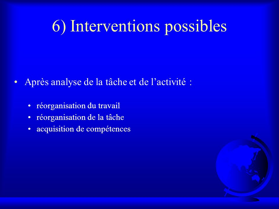 6) Interventions possibles