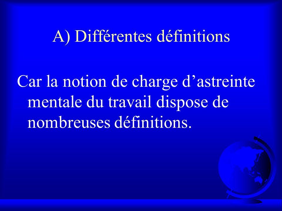 A) Différentes définitions