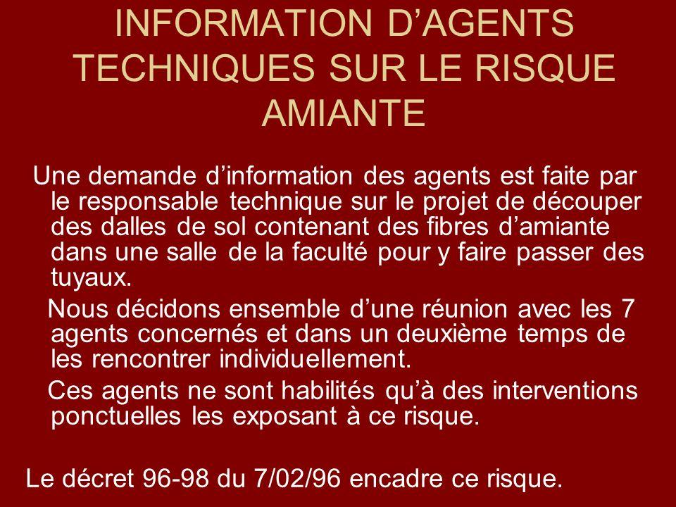 INFORMATION D'AGENTS TECHNIQUES SUR LE RISQUE AMIANTE