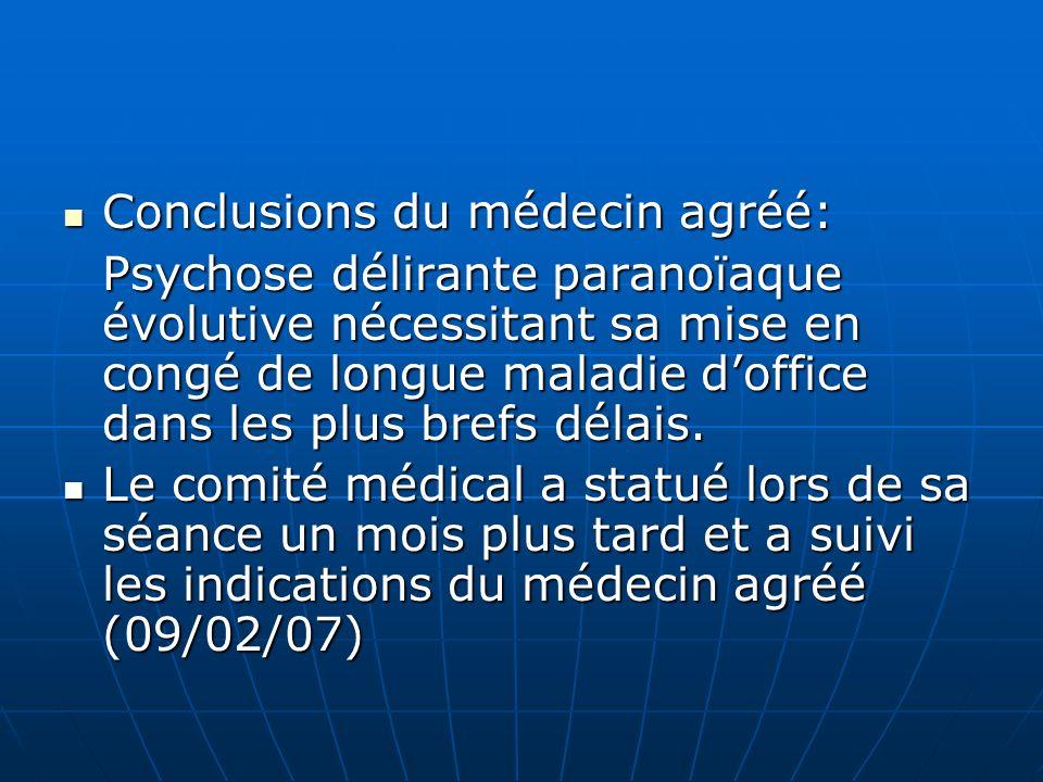 Conclusions du médecin agréé: