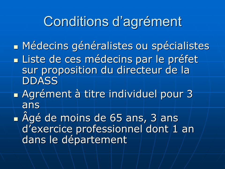 Conditions d'agrément