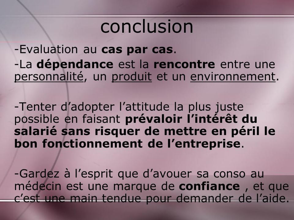 conclusion -Evaluation au cas par cas.
