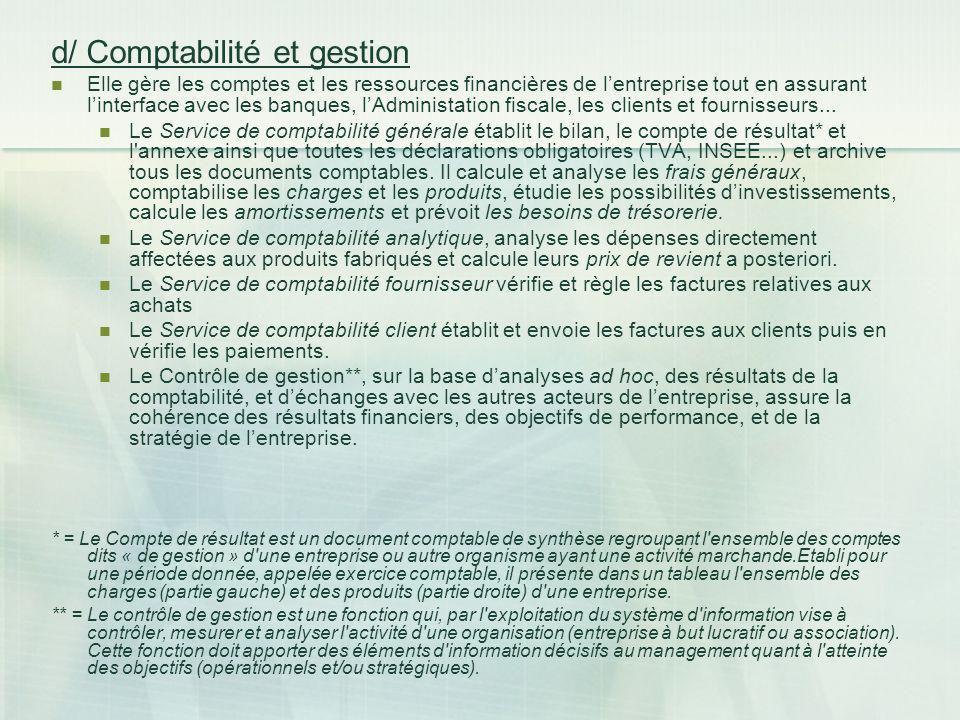 d/ Comptabilité et gestion
