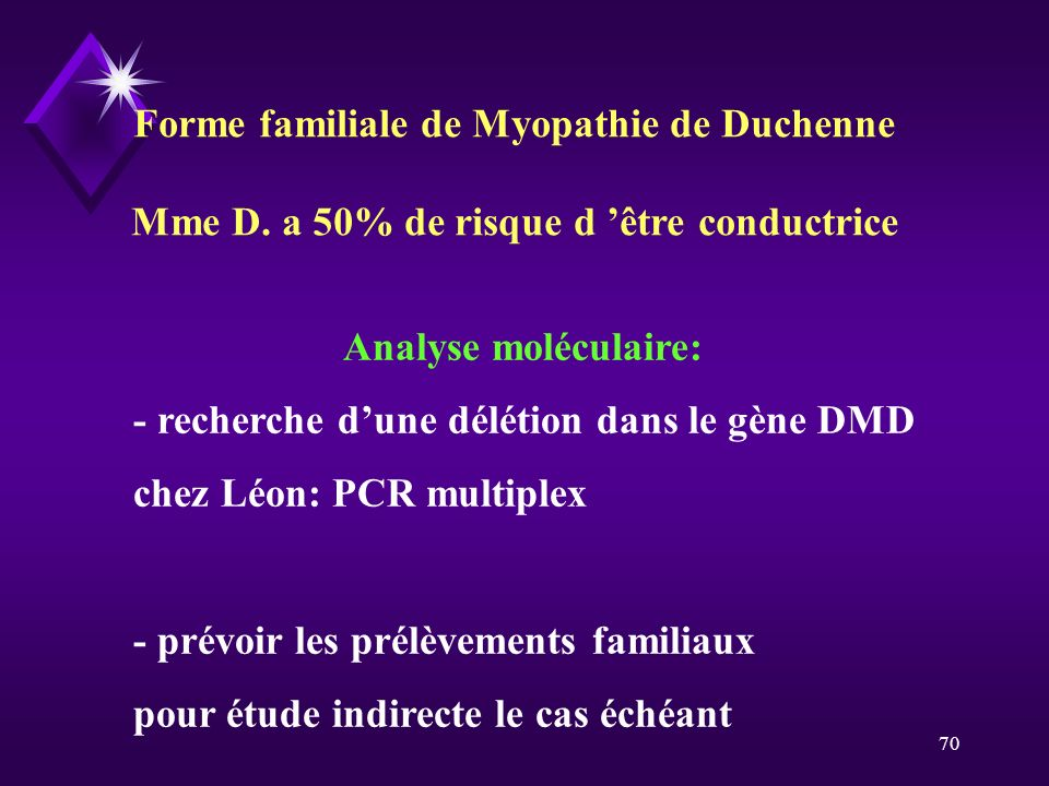 Forme familiale de Myopathie de Duchenne