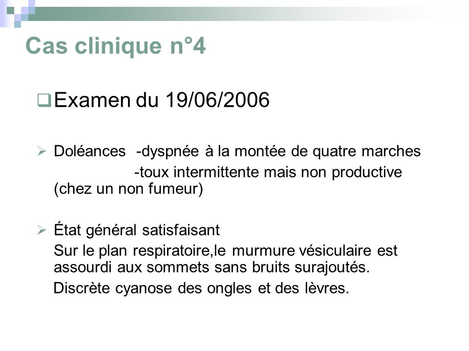 Cas clinique n°4 Examen du 19/06/2006
