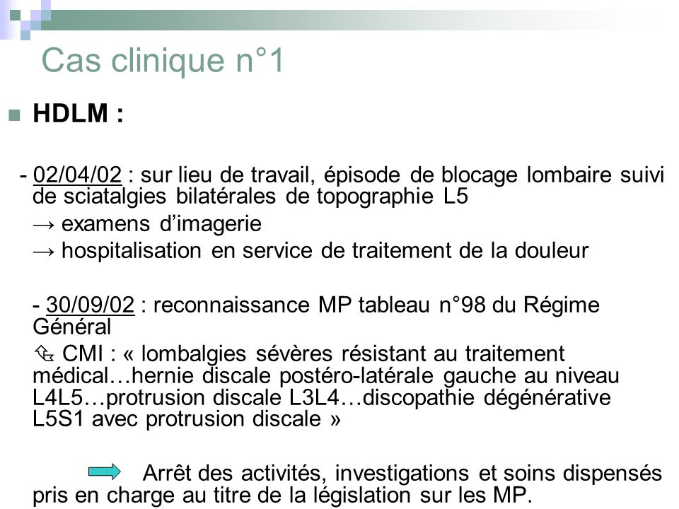 Cas clinique n°1 HDLM : → examens d'imagerie
