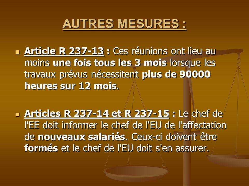 AUTRES MESURES :