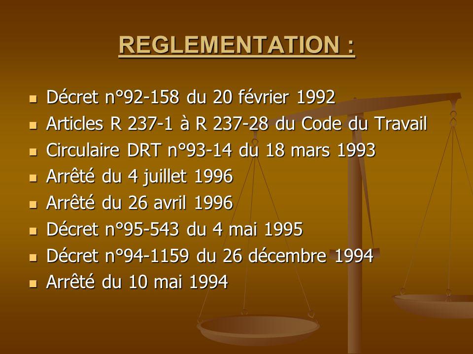 REGLEMENTATION : Décret n°92-158 du 20 février 1992