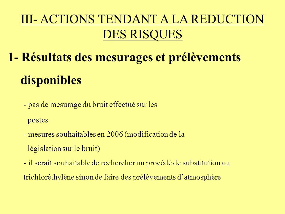 III- ACTIONS TENDANT A LA REDUCTION DES RISQUES