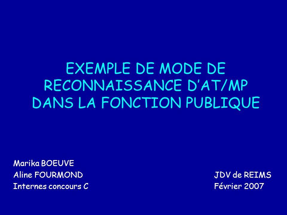 EXEMPLE DE MODE DE RECONNAISSANCE D'AT/MP DANS LA FONCTION PUBLIQUE