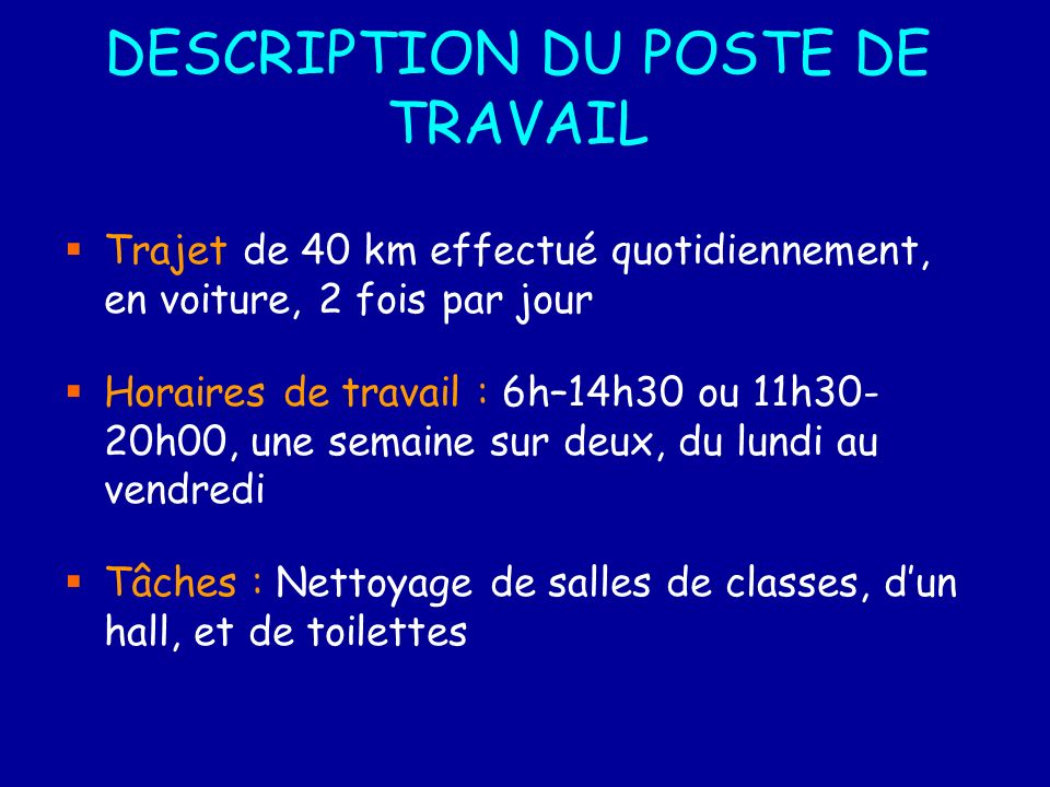DESCRIPTION DU POSTE DE TRAVAIL
