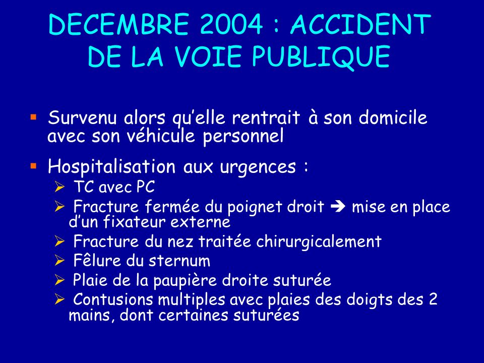 DECEMBRE 2004 : ACCIDENT DE LA VOIE PUBLIQUE
