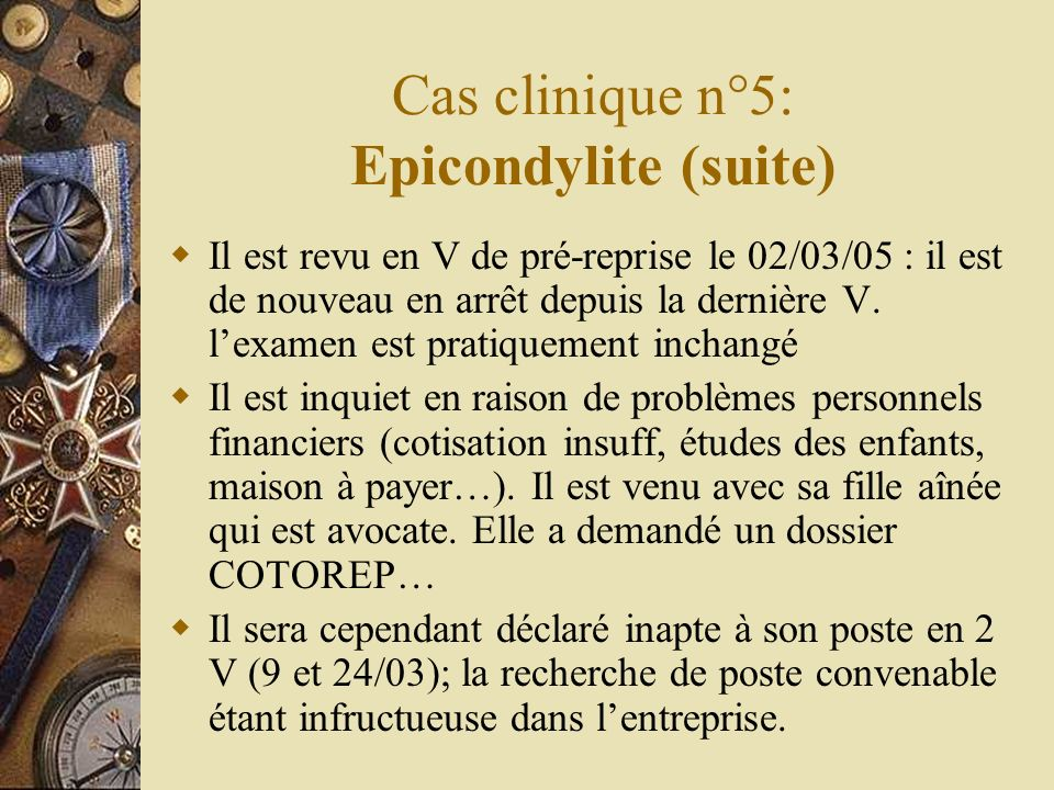 Cas clinique n°5: Epicondylite (suite)