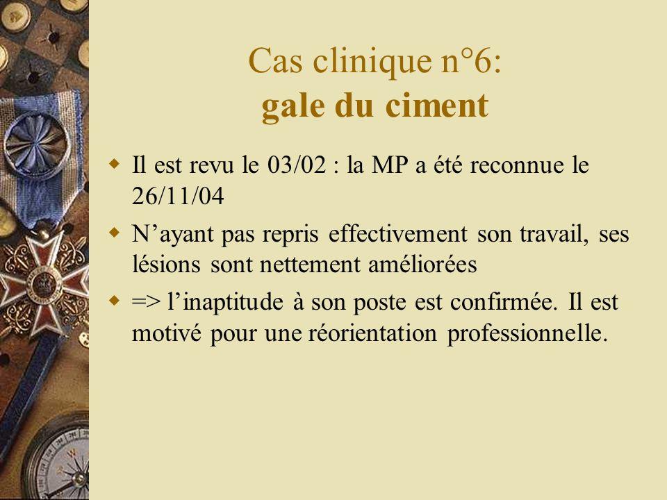 Cas clinique n°6: gale du ciment