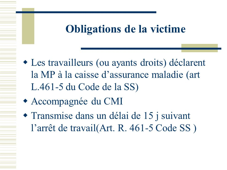Obligations de la victime