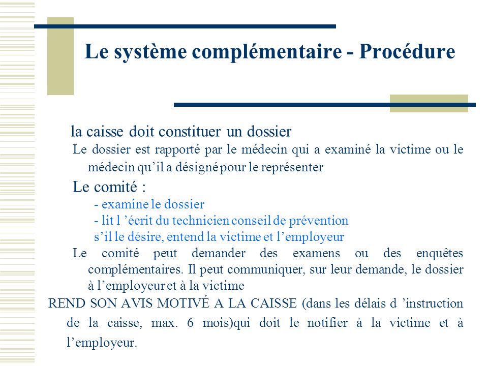 Le système complémentaire - Procédure