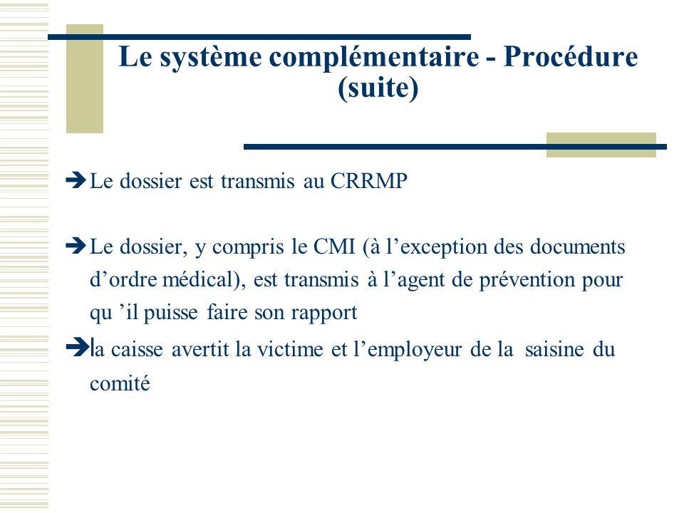 Le système complémentaire - Procédure (suite)
