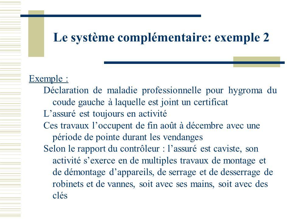 Le système complémentaire: exemple 2