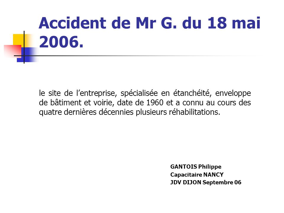 Accident de Mr G. du 18 mai 2006.