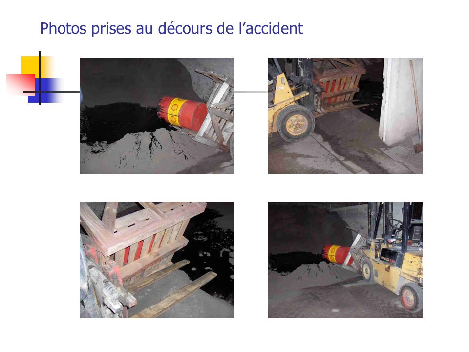 Photos prises au décours de l'accident