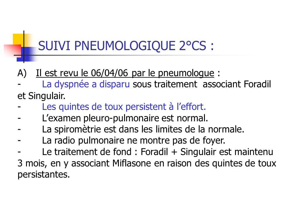 SUIVI PNEUMOLOGIQUE 2°CS :