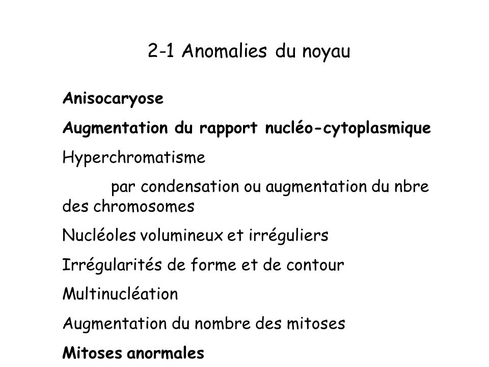 2-1 Anomalies du noyau Anisocaryose