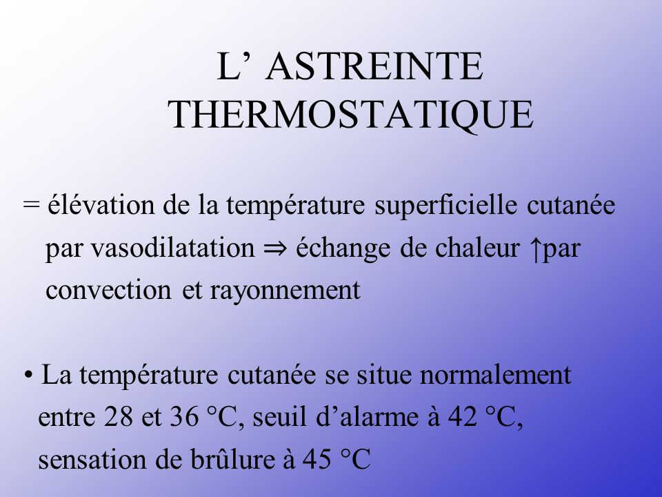 L' ASTREINTE THERMOSTATIQUE