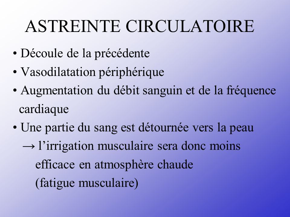 ASTREINTE CIRCULATOIRE