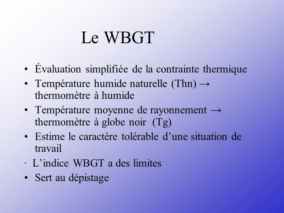 Le WBGT Évaluation simplifiée de la contrainte thermique