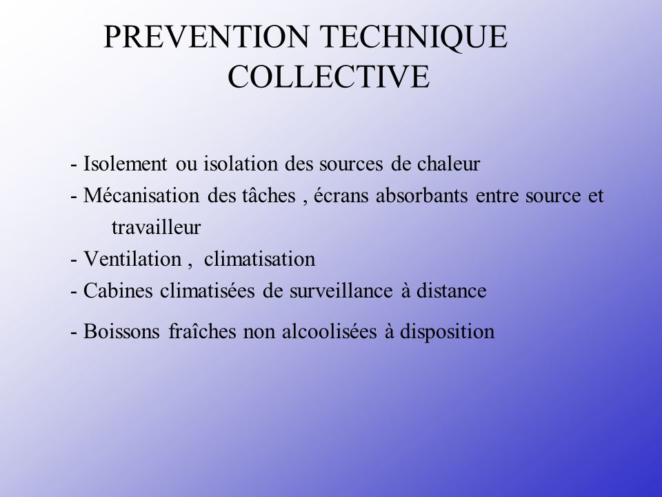 PREVENTION TECHNIQUE COLLECTIVE