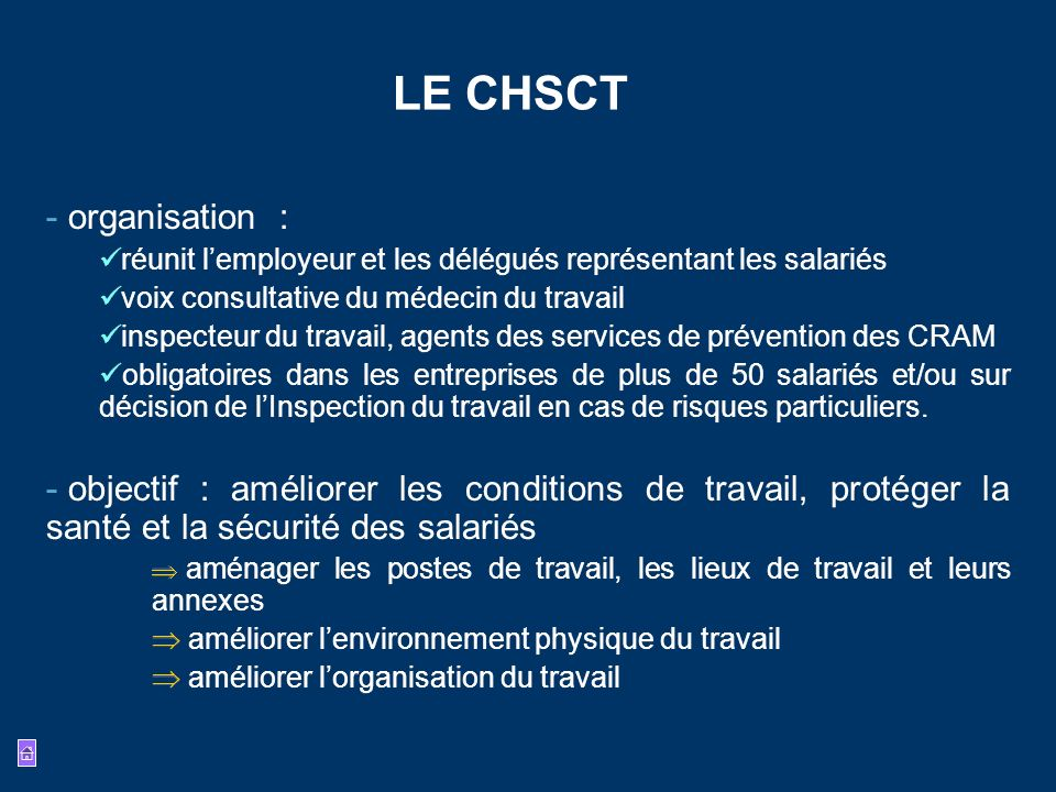 LE CHSCT organisation :