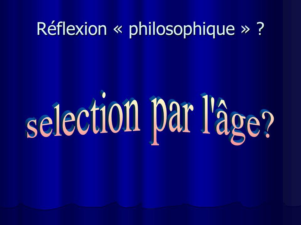 Réflexion « philosophique »