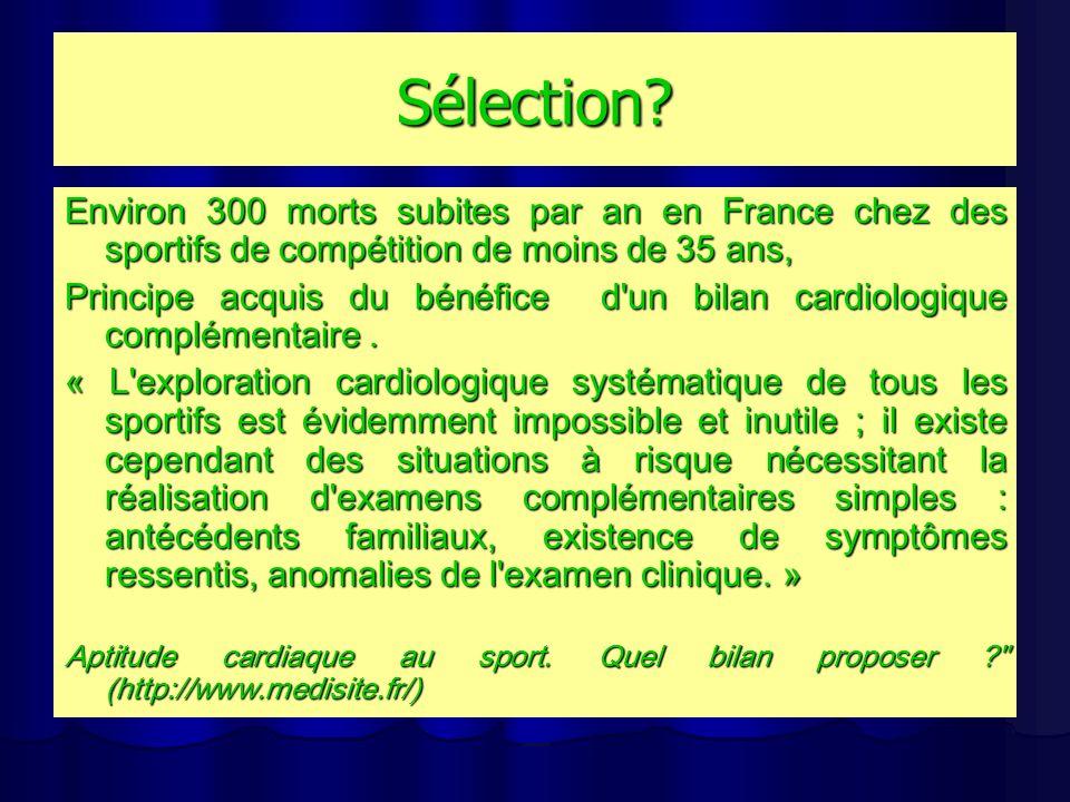 Sélection Environ 300 morts subites par an en France chez des sportifs de compétition de moins de 35 ans,