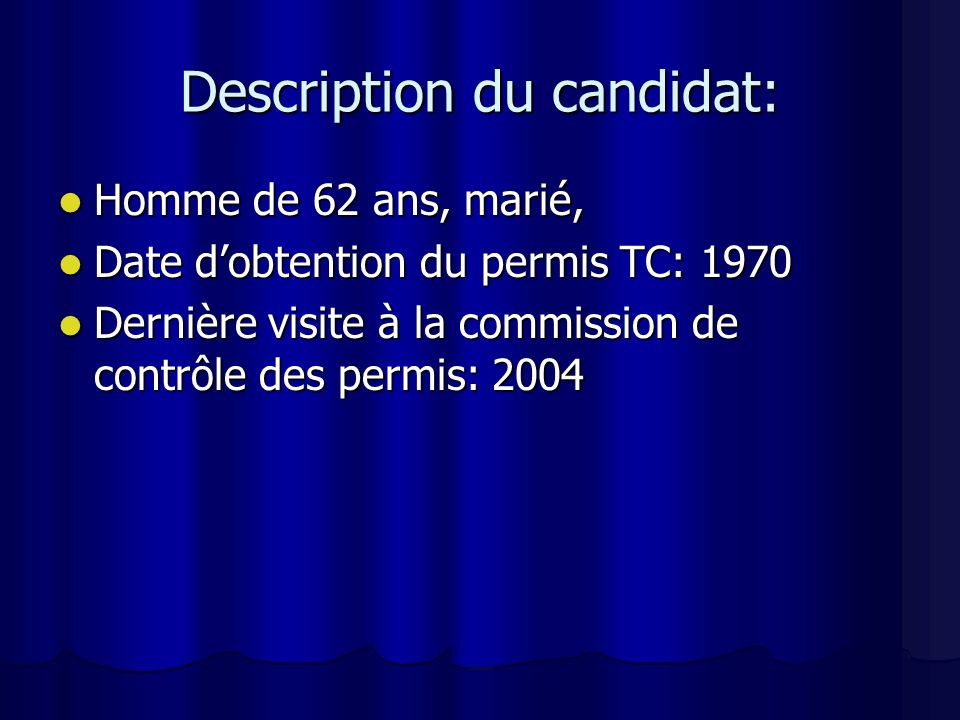 Description du candidat: