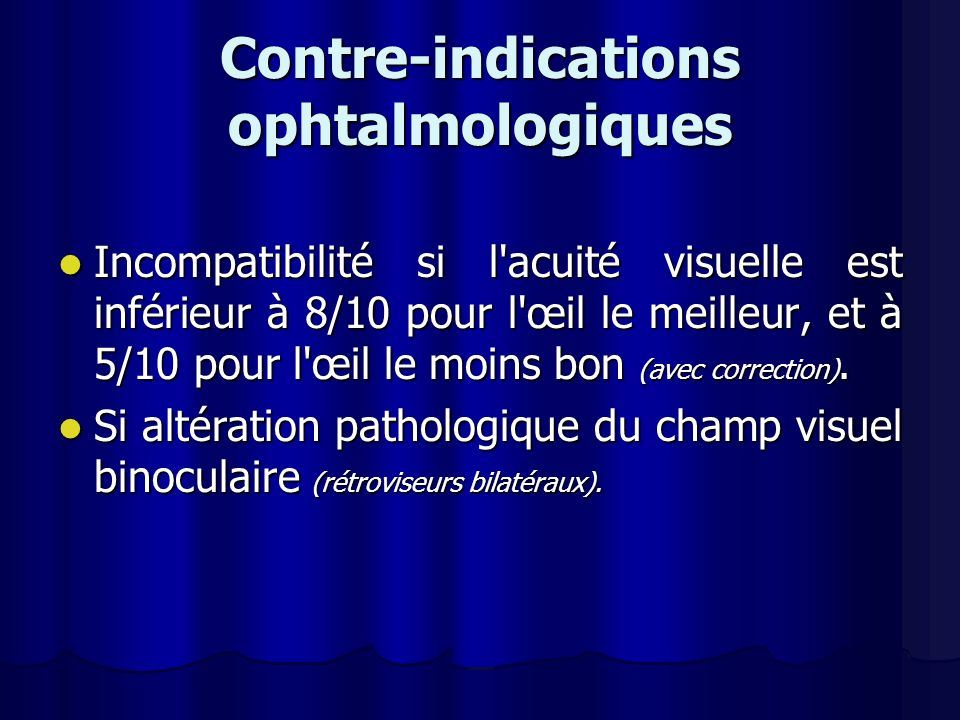 Contre-indications ophtalmologiques