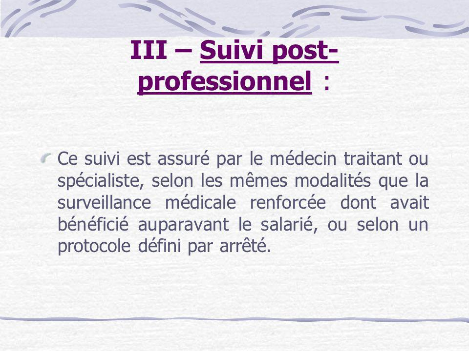 III – Suivi post-professionnel :