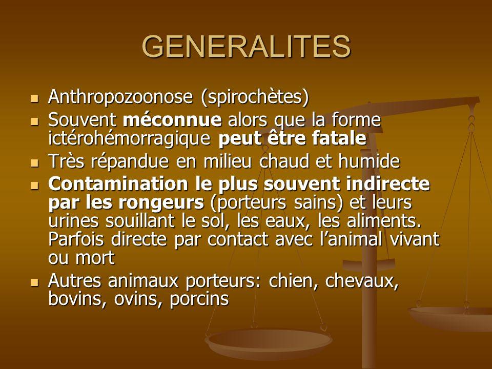 GENERALITES Anthropozoonose (spirochètes)