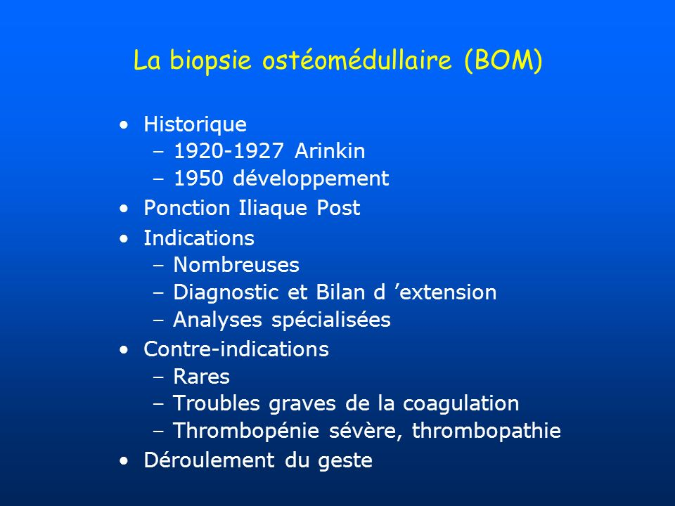 La biopsie ostéomédullaire (BOM)