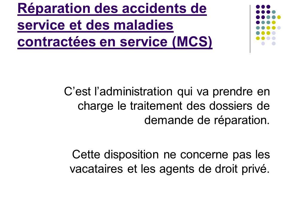 Réparation des accidents de service et des maladies contractées en service (MCS)