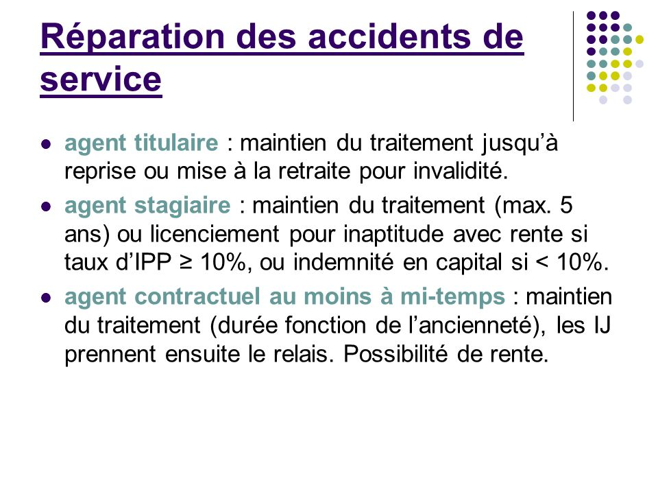 Réparation des accidents de service