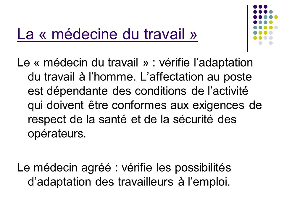 La « médecine du travail »