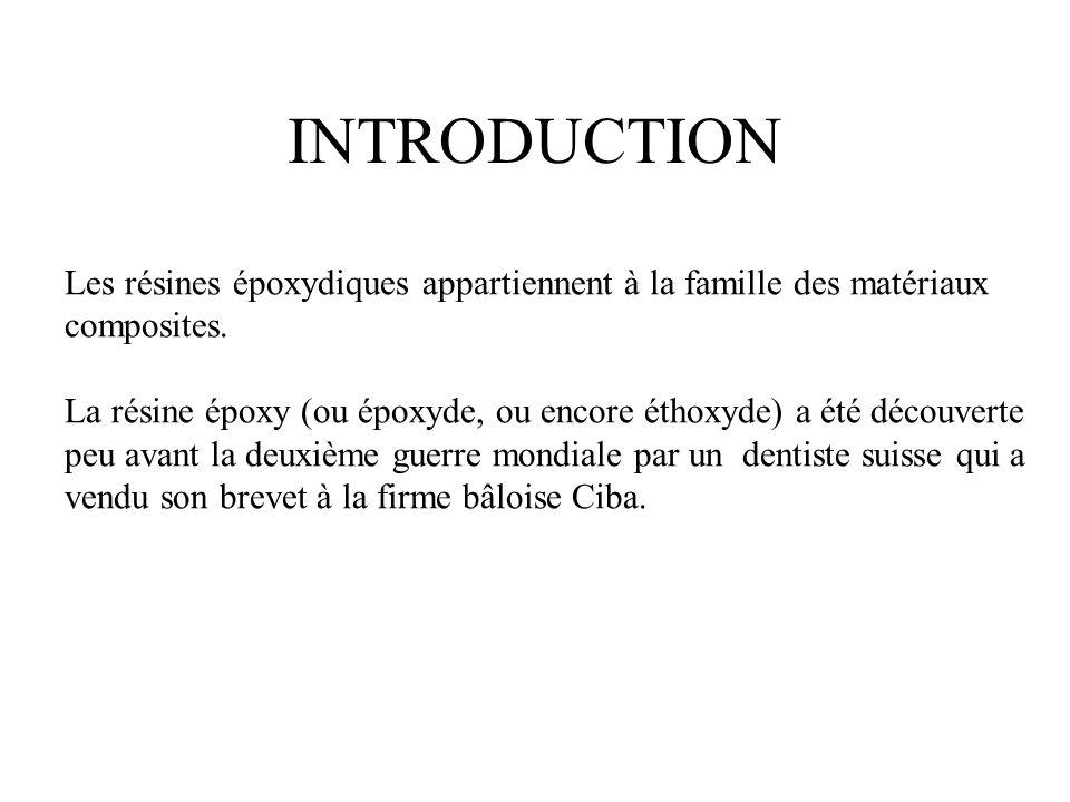 INTRODUCTION Les résines époxydiques appartiennent à la famille des matériaux. composites.