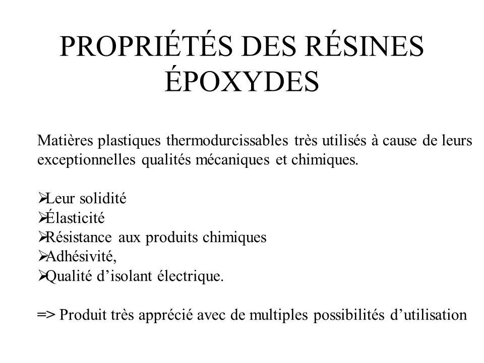 PROPRIÉTÉS DES RÉSINES ÉPOXYDES