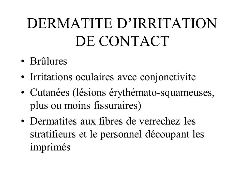 DERMATITE D'IRRITATION DE CONTACT