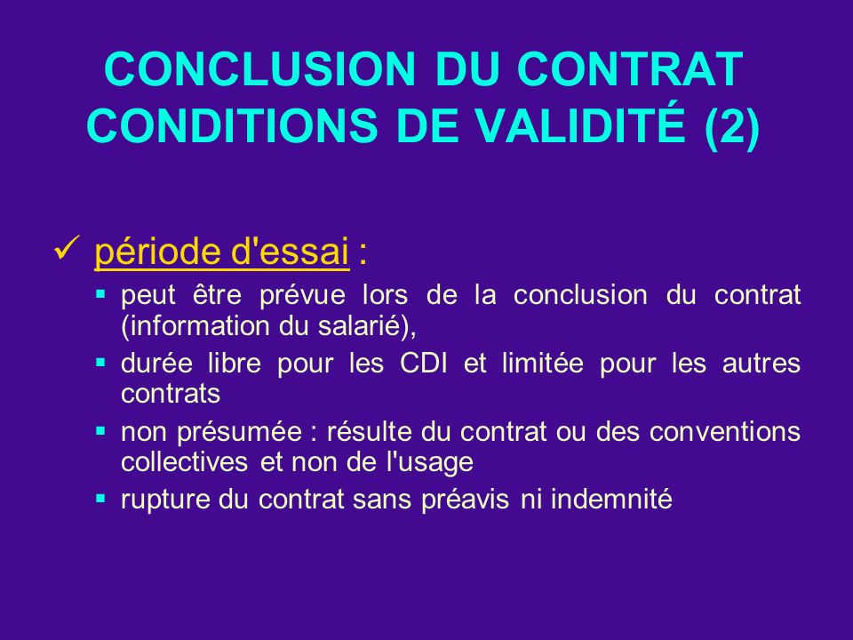 CONCLUSION DU CONTRAT CONDITIONS DE VALIDITÉ (2)